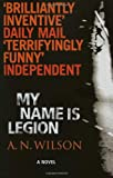 My Name is Legion (0099457946) by Wilson, A.N.