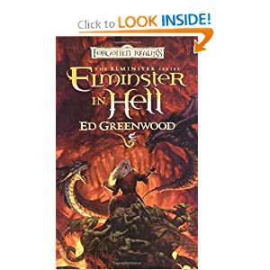 Elminster in Hell (Forgotten Realms: The Elminster Series, Book 4) by