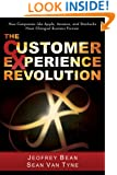 The Customer Experience Revolution