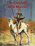 img - for Don Chisciotte della Mancia (Italian Edition) book / textbook / text book