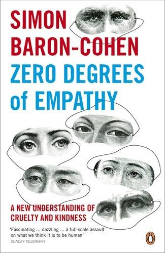 Zero Degrees of Empathy A New Theory of Human Cruelty and Kindness PDF
