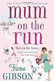 Mum On The Run