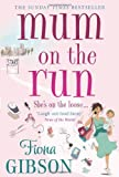Fiona Gibson Mum On The Run