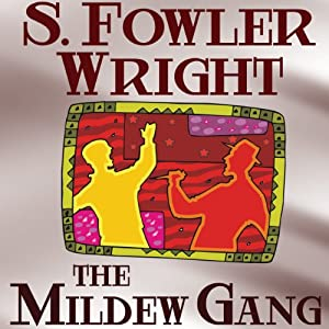 The Mildew Gang Trilogy, Book One Audiobook