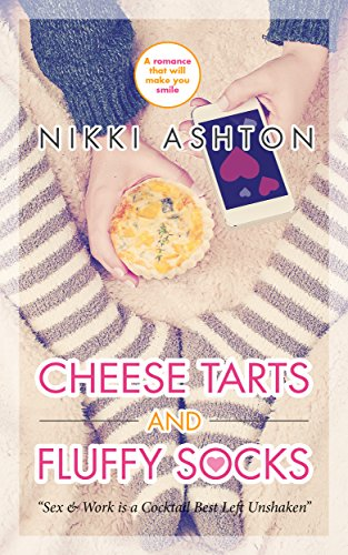 Cheese Tarts & Fluffy Socks, by Nikki Ashton