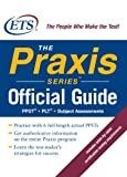 img - for The Praxis Series Official Guide book / textbook / text book