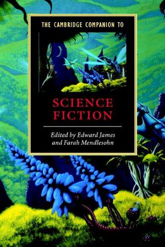The Cambridge Companion to Science Fiction (Cambridge Companions to Literature)