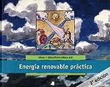 Energía renovable práctica editado por Pamiela editorial