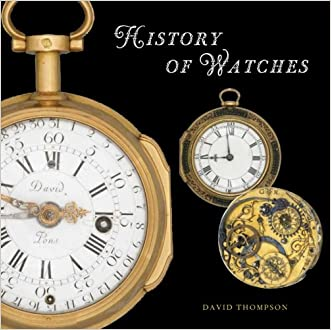 The History of Watches written by David Thompson