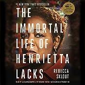 The Immortal Life of Henrietta Lacks | [Rebecca Skloot]