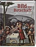 Image de Bild und Botschaft: Cranach im Dienst von Hof und Reformation