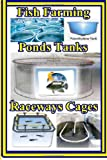 Max Basco Fish Farming Ponds Tanks Raceways & Cages: For Tilapia and Other Fish: 1 (Tilapia Fish Farming)