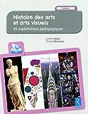 Histoire des arts et arts visuels (+ CD-Rom)