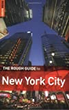 Martin Dunford The Rough Guide to New York City - Edition 10