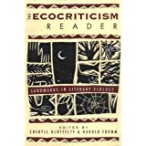 The Ecocriticism Reader: Landmarks in Literary Ecology