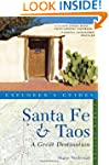 Explorer's Guide the Santa Fe and Tao...