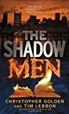 The Shadow Men (0553386573) by Golden, Christopher