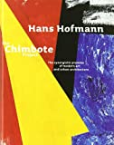 img - for Hans Hofmann: The Chimbote Project book / textbook / text book