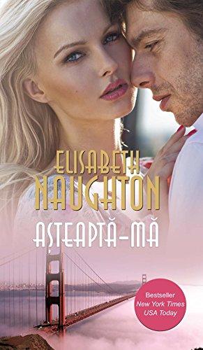 Elizabeth Naughton - Așteaptă-mă (Romansh Edition)