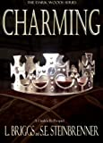 Charming: A Cinderella Prequel (The Dark Woods Series Book 1)