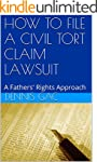 HOW TO FILE A  CIVIL TORT CLAIM LAWSU...