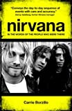 Nirvana: In the Words of the People Who Were There