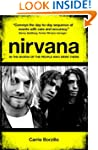 Nirvana: In the Words of the People W...
