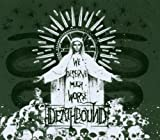 We Deserve Much Worse by Deathbound (2007-03-12)