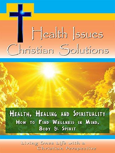 Health, Healing and Spirituality