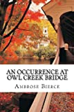 Image of An Occurrence at Owl Creek Bridge