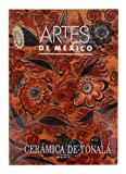 Artes de Mexico # 14. Ceramica de Tonala / Ceramics from Tonalá (Spanish Edition)