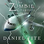 The Zombie Chapters, Volume I | Daniel Fite