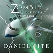 The Zombie Chapters, Volume I | [Daniel Fite]