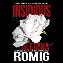Insidious Audiobook by Aleatha Romig Narrated by Savannah Richards