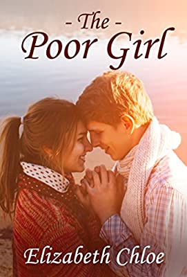 ROMANCE : The Poor Girl: ( SPECIAL FREE BOOK INCLUDED)