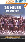 26 Miles to Boston: The Boston Marath...