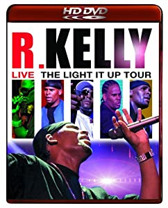 R. Kelly: Live - The Light It Up Tour [HD DVD]