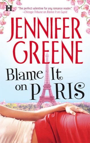 Blame It On Paris, JENNIFER GREENE