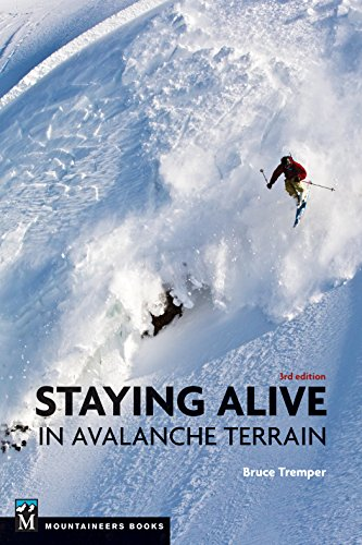Staying Alive in Avalanche Terrain [Tremper, Bruce] (Tapa Blanda)