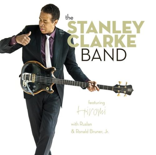 The Stanley Clarke Band and Hiromi