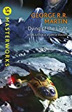 Dying Of The Light (S.F. MASTERWORKS) (English Edition)