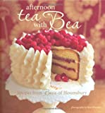 Bea Vo Afternoon Tea With Bea: Recipes from Bea's of Bloomsbury