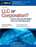 img - for LLC or Corporation?: How to Choose the Right Form for Your Business book / textbook / text book