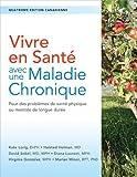 img - for Vivre en sant  avec une maladie chronique: Pour des probl mes de sant  physique ou mentale de longue dur e book / textbook / text book