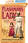 Flashman's Lady (The Flashman Papers,...
