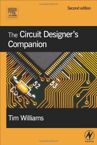 The Circuit Designer's Companion, Second Edition (EDN Series for Design Engineers)