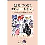 R�sistance R�publicainepar Cyrano et �quipe RL
