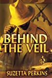 img - for Behind the Veil book / textbook / text book