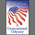 Radical Son: A Generational Odyssey Audiobook by David Horowitz Narrated by Jonathan Marosz