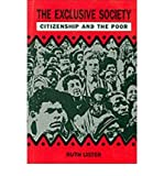 The Exclusive Society: Citizenship and the Poor (0946744262) by Lister, Ruth